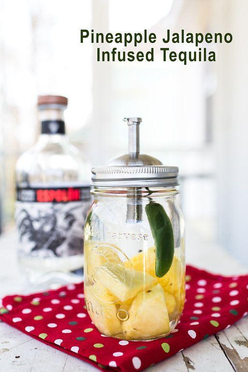 Pineapple Jalapeño Infused Tequila | Recipe | Margaritas ...