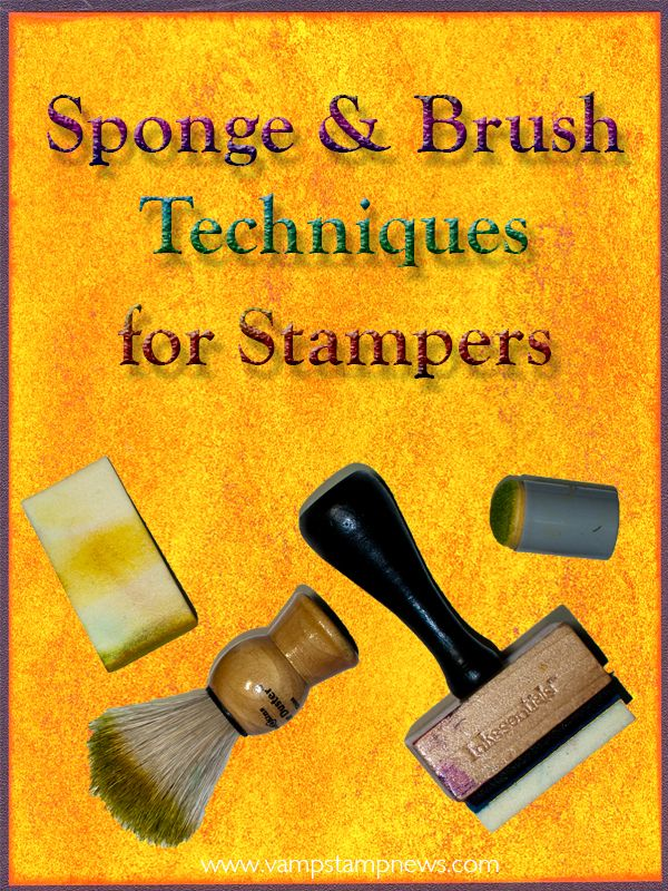 Sponge & Brush Techniques For Stampers: Almost every stamper has some brushes and sponges. Are you getting the most out of yours? What do you know about the main types of sponges and brushes that stampers typically use? Do you know how to choose a brush or a sponge for your project? Do you know how to clean and store your brushes and sponges? This eArticle explores the many ways stampers use sponges and brushes.