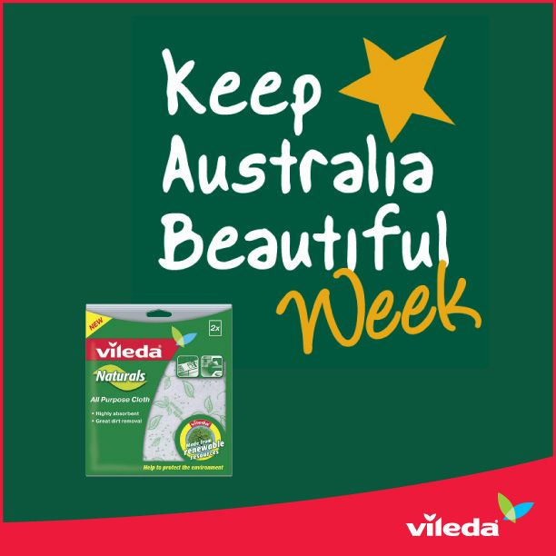Keep Australia Beautiful inside and out this week. Share your suggestions on reducing waste and minimising our impact on the environment. Or start with a Vileda Naturals cleaning cloth, made with renewable materials including viscose and PLA from corn