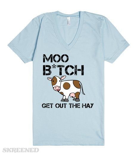 Moo B*tch | Baby Blue Unisex funny tee. Rock this punny tee at a party or just hanging with your friends, either way, you're guaranteed a couple laughs #Skreened