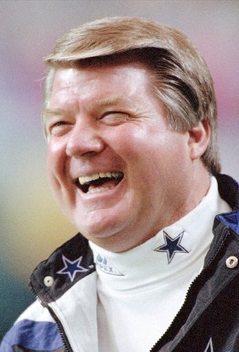 Jimmy Johnson when he coached the dallas Cowboys.