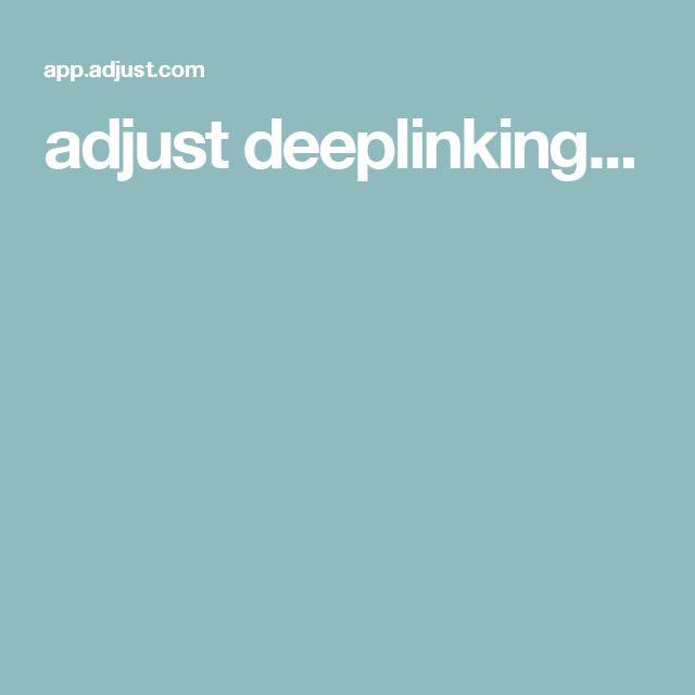adjust deeplinking...