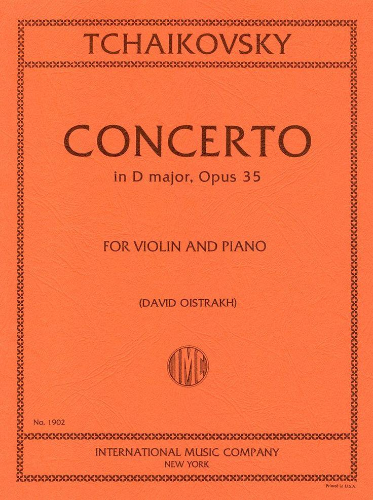 チャイコフスキー: バイオリン協奏曲 ニ長調 Op.35/オイストラフ編/インターナショナル・ミュージック社/ピアノ伴奏付ソロ楽譜 | |本 | 通販 | Amazon