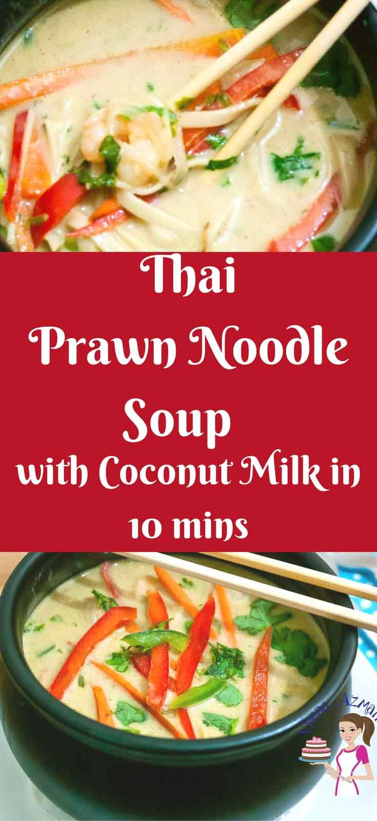 Prawn Noodle Soup recipe uses frozen prawns, Thai curry paste, canned coconut milk and a few ingredients you can find at home to make this comforting soup. #prawn #soup #comfort #Thai #coconut #soups #recipe #cooking #ThaiPrawnSoup #asiansoup
