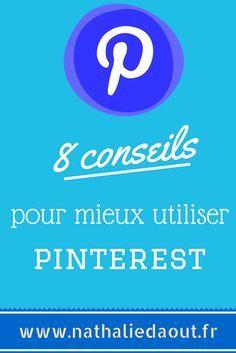Quelques infos pratiques pour mieux utiliser Pinterest : http://www.nathaliedaout.fr/8-pinterest-trucs-astuces-connaitre/ #pinterest #nathaliedaout
