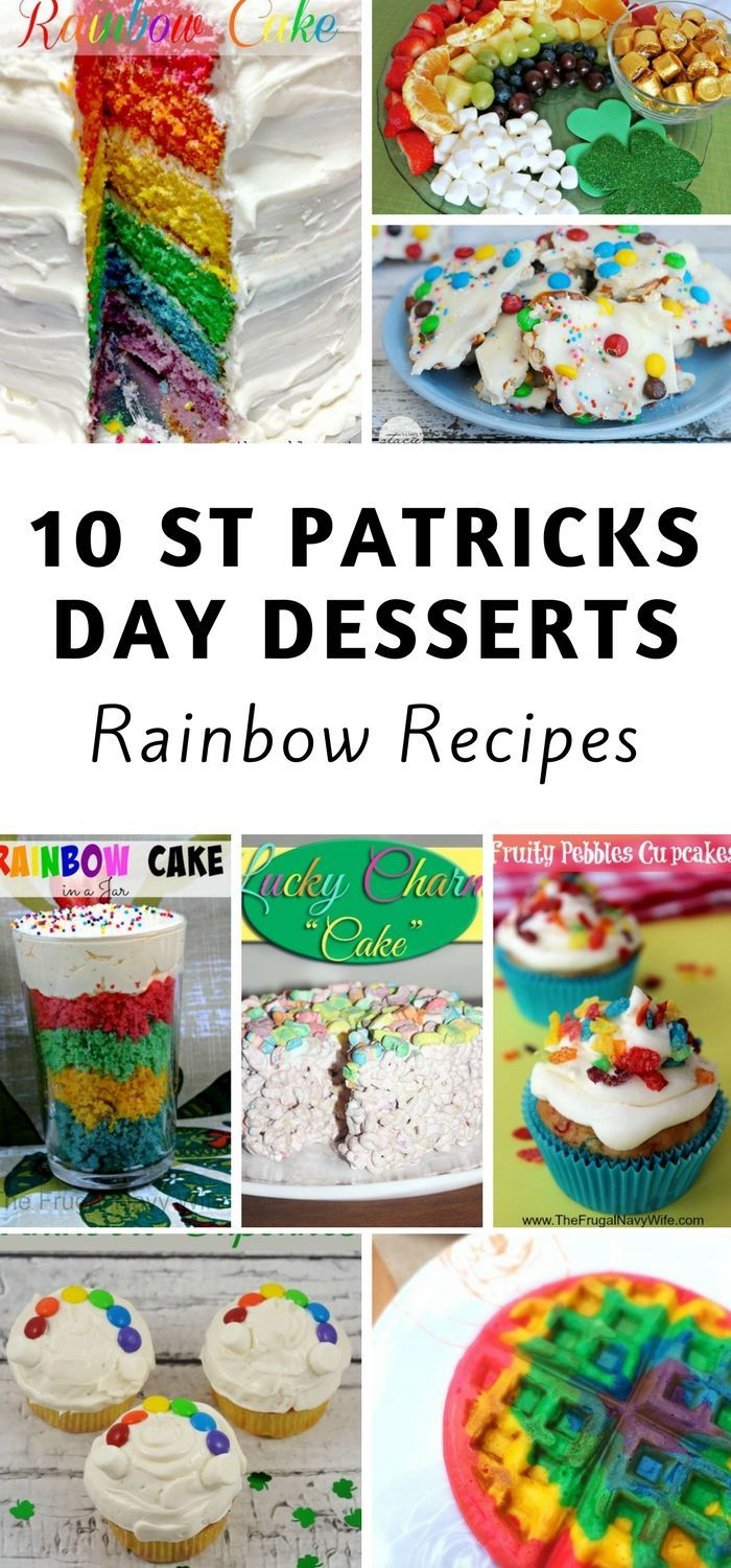 Looking for some of the most fun rainbow St Patrick's Day recipes! YUM! #stpatricksday #FrugalNavyWife #stpaddysday