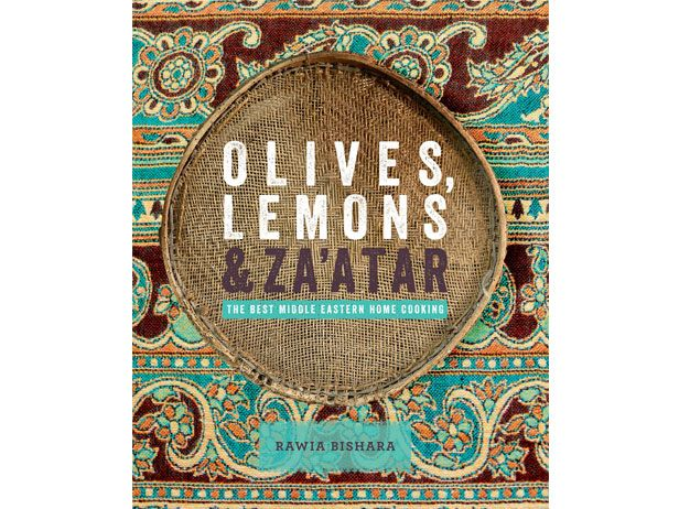 Olives, Lemons & Za'atar — Off the Shelf #CookBookWorth Reading, Cooking Book, Middle Eastern, Book Worth, Rawia Bishara, Zaatar, Za Atar, Olive, Lemon