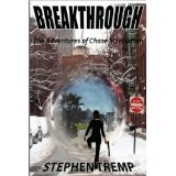 Breakthrough: The Adventures of Chase Manhattan (The Breakthrough Trilogy) (Kindle Edition)By Stephen Tremp