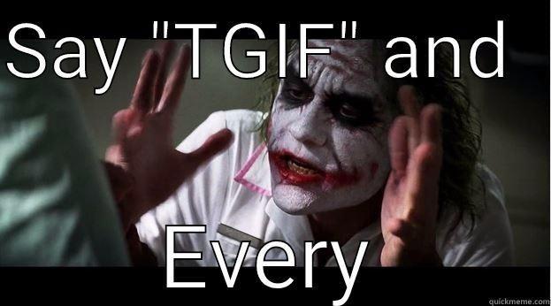 50 TGIF Memes