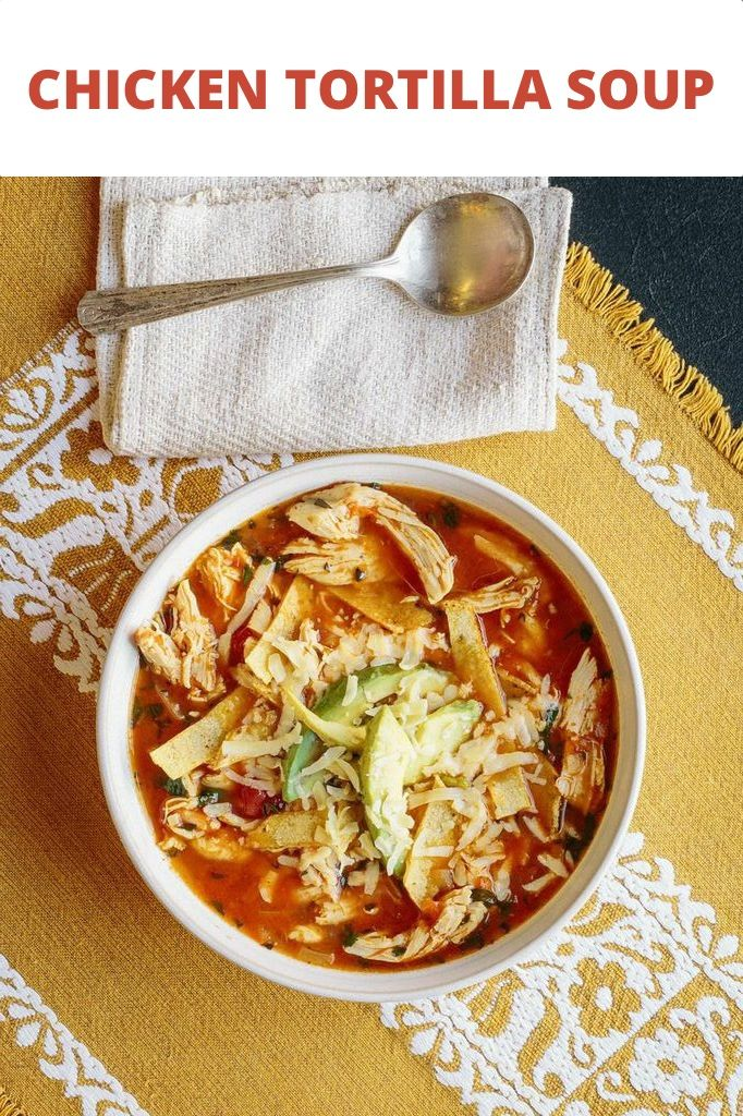 Is there anything better than homemade chicken tortilla soup? | .plated .com  sc 1 st  Pinterest & 44 best Chicken Recipes images on Pinterest | Weeknight recipes ...
