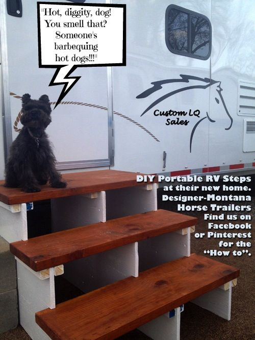 Portable RV Stairs designed by Montana Horse Trailers.  Follow the links for the construction and assembly instructions.  http://pinterest.com/pin/565342559443220170/41552/     http://pinterest.com/pin/565342559443220428/