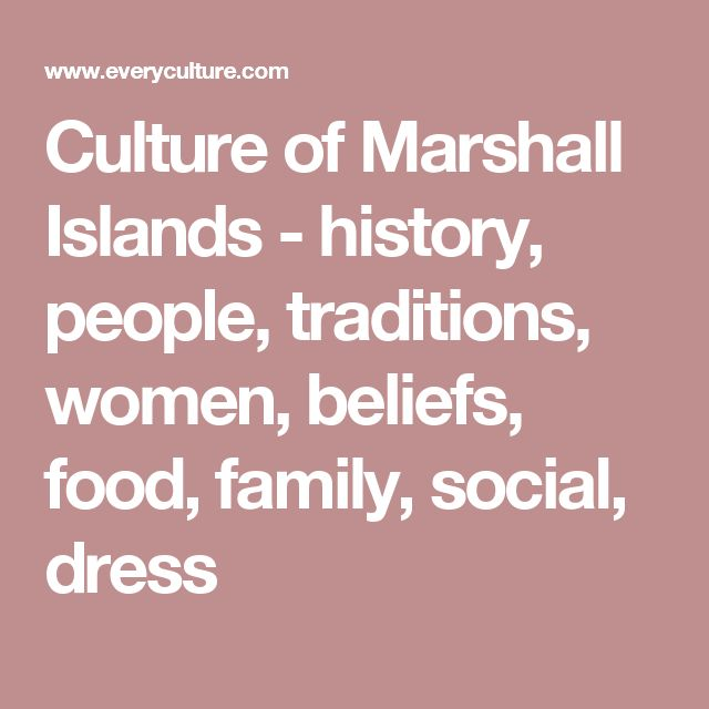 Culture of Marshall Islands - history, people, traditions, women, beliefs, food, family, social, dress