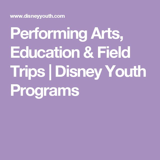 Performing Arts, Education & Field Trips | Disney Youth Programs
