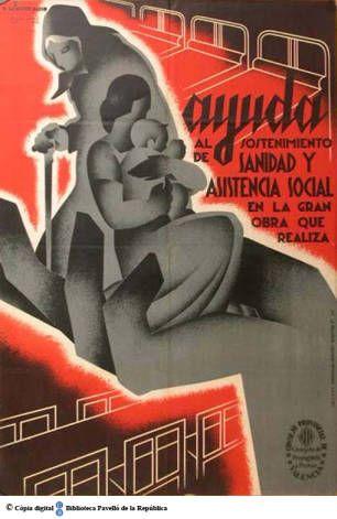 Ayuda al sostenimiento de sanidad y asistencia social en la gran obra que realiza :: Cartells del Pavelló de la República (Universitat de Barcelona)