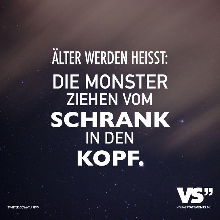 #Älter werden heißt: Die #Monster ziehen vom #Schrank in den #Kopf..