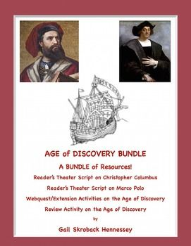 SAVE MONEY with this Bundle on the Age of Discovery! Purchased separately, these 4 resources would cost $14. The bundle costs $11.50. BUNDLE Includes: • Reader's Theater Script on Marco Polo. • Reader's Theater Script on Columbus. • Age of Discovery Webquest/Extension Activities • Age of Discovery Secret Message Review Activity