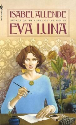 """""""Eva Luna""""  by Isabel Allende  Great book...House of Spirits is a little better in my opinion"""