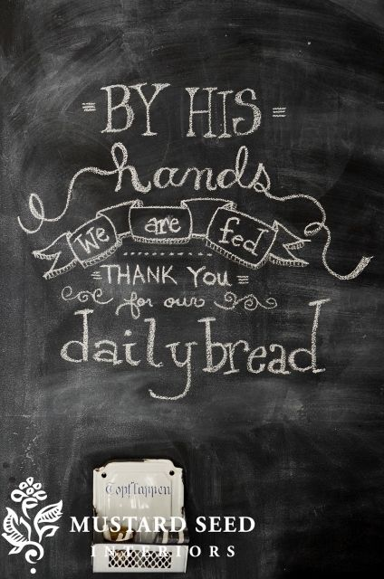By His Hands We Are Fed Chalkboard design from Miss Mustard Seed