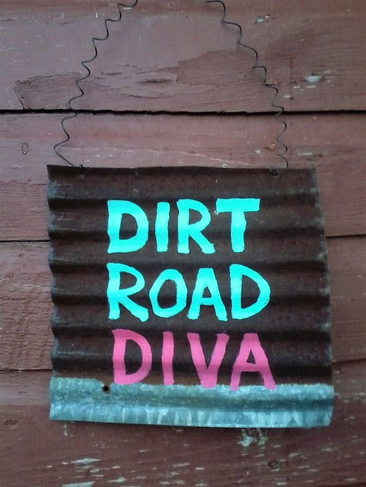 Dirt Road Diva Old Rusty Barn Tin Wall Hanging by oldfarmcharm on Etsy