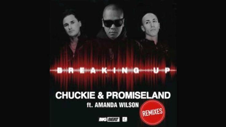 Chuckie & Promise Land Feat. Amanda Wilson - Breaking Up (Bartosz Brenes...