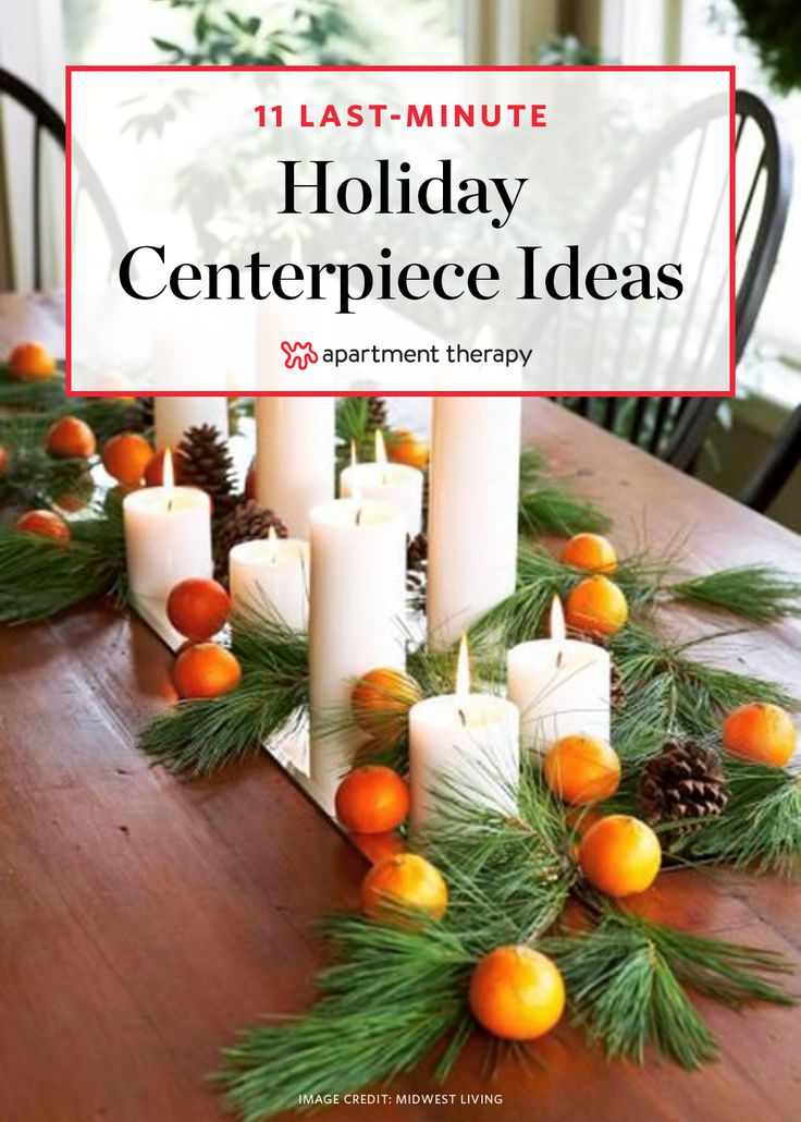 11 Simple Last-Minute Holiday Centerpiece Ideas | The holiday countdown is ticking away at rapid speed. This time of year can definitely get a bit overwhelming, what with holiday parties, shopping, baking, crafting, and all things festive. If you're hosting a holiday meal and want to make your table extra-special for your guests but don't have the time or budget to go all out on an elaborate tablescape, don't fret.