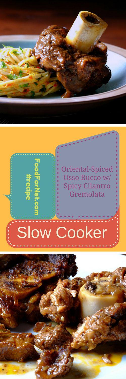 Slow Cooker Oriental-Spiced Osso Bucco with Spicy Cilantro Gremolata