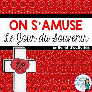"This Remembrance Day themed booklet is great addition to your classroom activities around the topic of ""Le Jour du Souvenir"".    Including a set of 18 Word wall cards, this package helps introduce students to vocabulary, useful in Remembrance Day discussions."