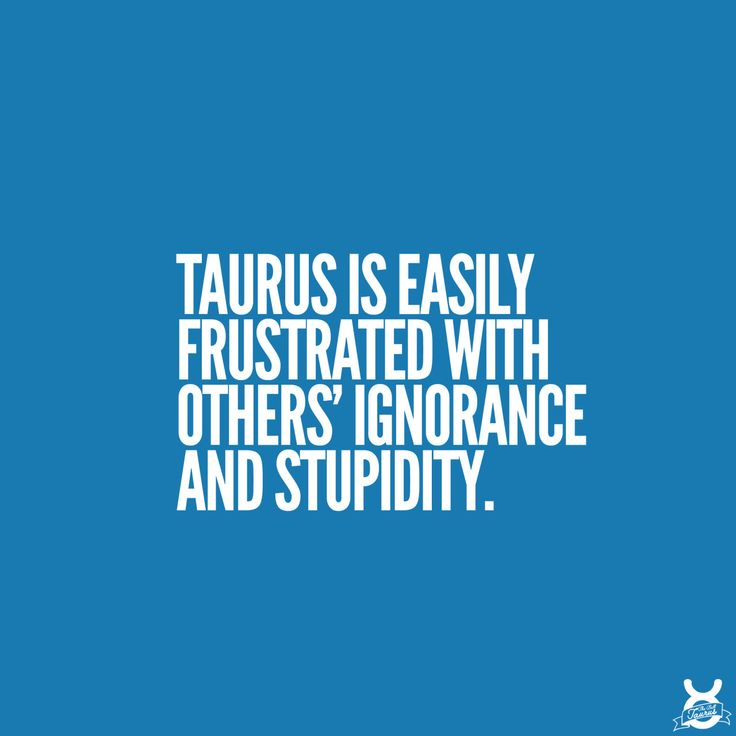 Taurus Quotes Amusing 588 Best It's A Taurus Thing Images On Pinterest  Taurus Quotes .