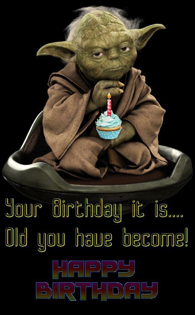 Best 20 Star Wars Birthday Quotes Funny Happy Birthday Wishes Yoda Happy Birthday Funny Happy Birthday Meme