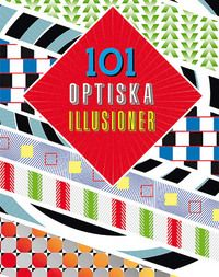 101 optiska illusioner (inbunden)