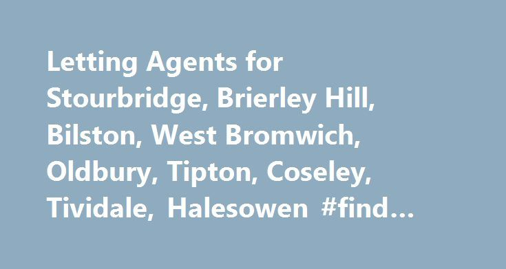 Letting Agents for Stourbridge, Brierley Hill, Bilston, West Bromwich, Oldbury, Tipton, Coseley, Tividale, Halesowen #find #rental #homes http://renta.nef2.com/letting-agents-for-stourbridge-brierley-hill-bilston-west-bromwich-oldbury-tipton-coseley-tividale-halesowen-find-rental-homes/  #property lettings # Welcome to Direct Property Lettings We are residential letting and managing agents covering the Stourbridge, Brierley Hill, Bilston, West Bromwich, Oldbury, Tipton, Coseley, Tividale and…