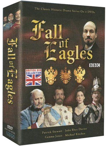 FALL OF EAGLES: Michael Hordern, Charles Kay, Barry Foster, Gayle Hunnicutt, Laurence Naismith [BBC]  http://www.videoonlinestore.com/fall-of-eagles-michael-hordern-charles-kay-barry-foster-gayle-hunnicutt-laurence-naismith-bbc/