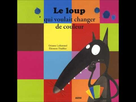 le loup qui voulait changer de couleur - Jadore ce livre !