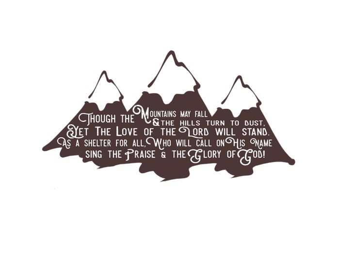 though the mountains may fall; glory; Isaiah 54:10; (Christian Study Tools)