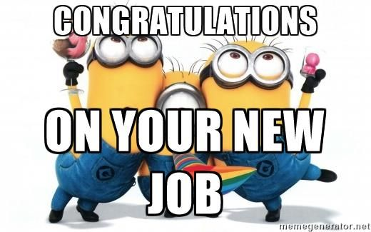 congratulations on your new job quotes memes pictures to