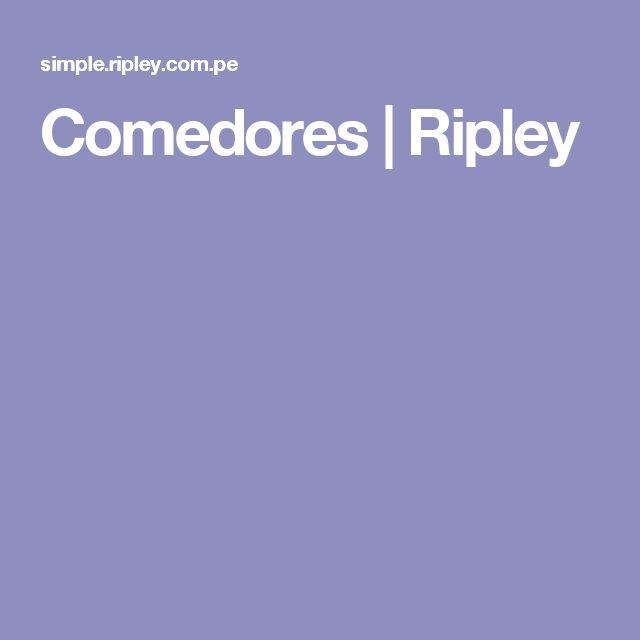 Comedores | Ripley