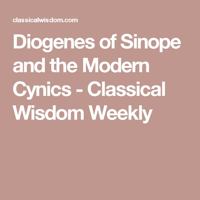 Diogenes of Sinope and the Modern Cynics - Classical Wisdom Weekly