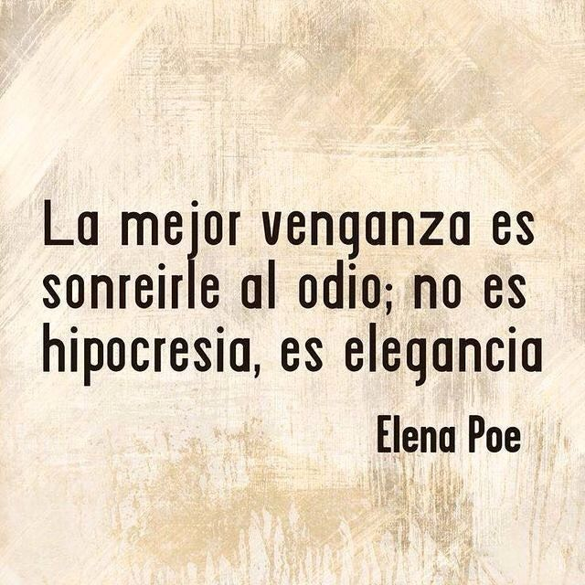La mejor venganza es sonreírle al odio no es hipocresía es elegancia. #frase #frases #followme #pensamiento #frase #quotes #quote #estilodevida #lifestyle #bepositive #motivation #destino #faith #photooftheday #photo #pic #picoftheday #love #coaching #motivacion #instagram #emprendedores #like4like #blogger #liderazgo #inteligenciaemocional #coach #follow4follow #like #picoftheday