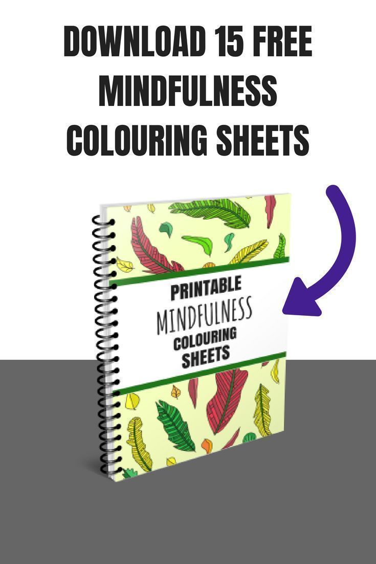 Free Talk On Mindfulness Practice For >> Download 15 Free Mindfulness Colouring Sheets Mindfulness Mental