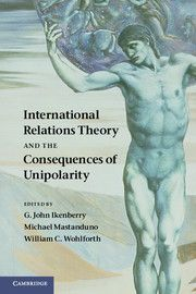 International Relations Theory And Consequences Unipolarity | International relations and international organisations | Cambridge University Press