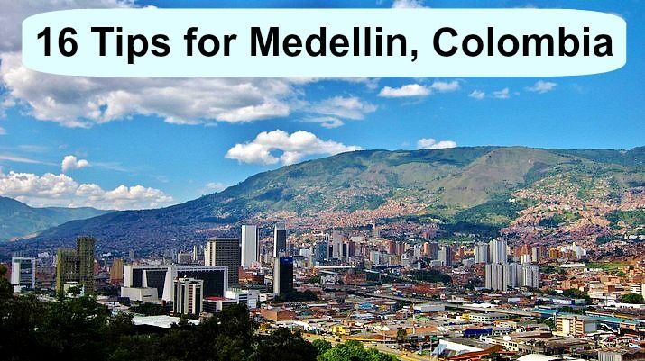 things to do, 16 tips for Medellin, Colombia