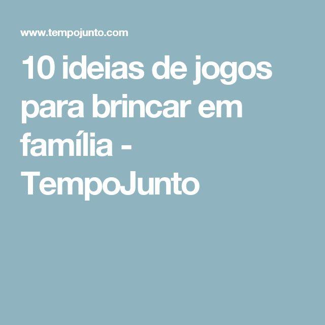 10 ideias de jogos para brincar em família - TempoJunto