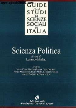 Scienza politica (Guide agli studi di scienze sociali in Italia) (Italian Edition) free ebook