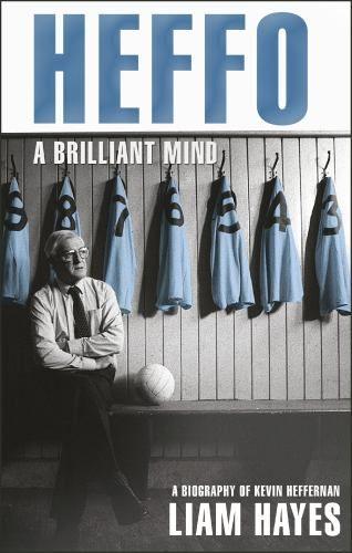 Heffo - A Brilliant Mind : Hayes, Liam : 9781848271869