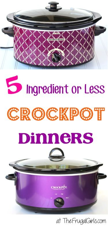 5 Ingredient Crockpot Dinners