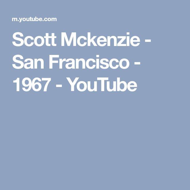 Scott Mckenzie - San Francisco - 1967 - YouTube