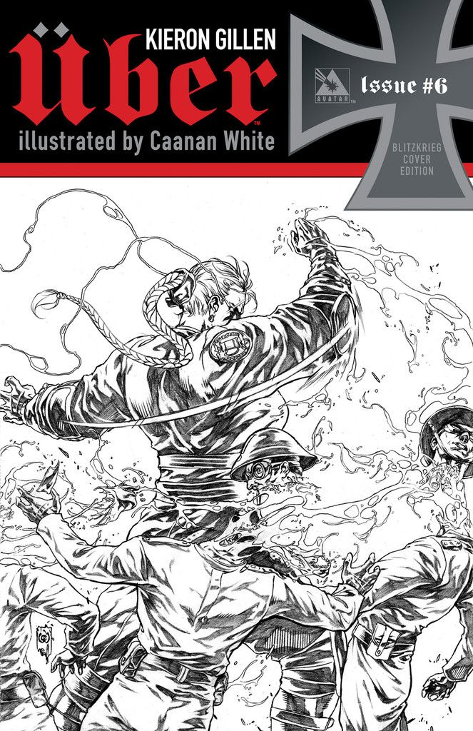 #Uber #6 (Blitzkrieg Cover) #AvatarPress (Cover Artist: Canaan White) On Sale: 10/2/2013
