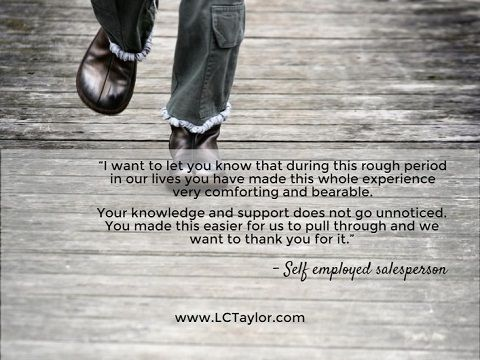 Testimonial from a self-employed salesperson. http://lctaylor.com/about/testimonials/