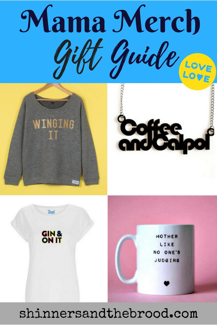 Whether you're after a quirky gift for a pal or something fun and inspiring to wear yourself, this list of top mama merch online retailers has you covered. http://shinnersandthebrood,com