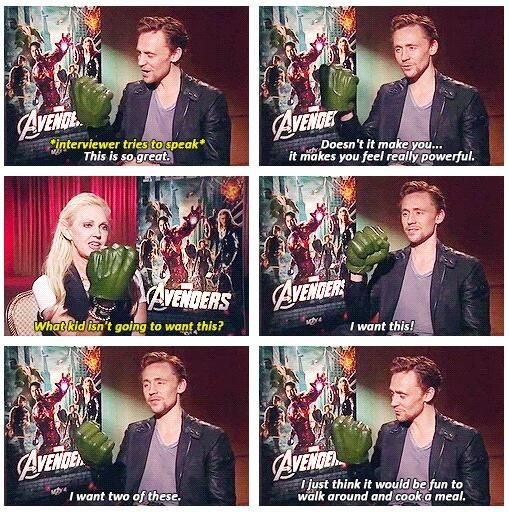 Tom Hiddleston is actually a 7 year old trapped in an adult's body!!!  Hahaha